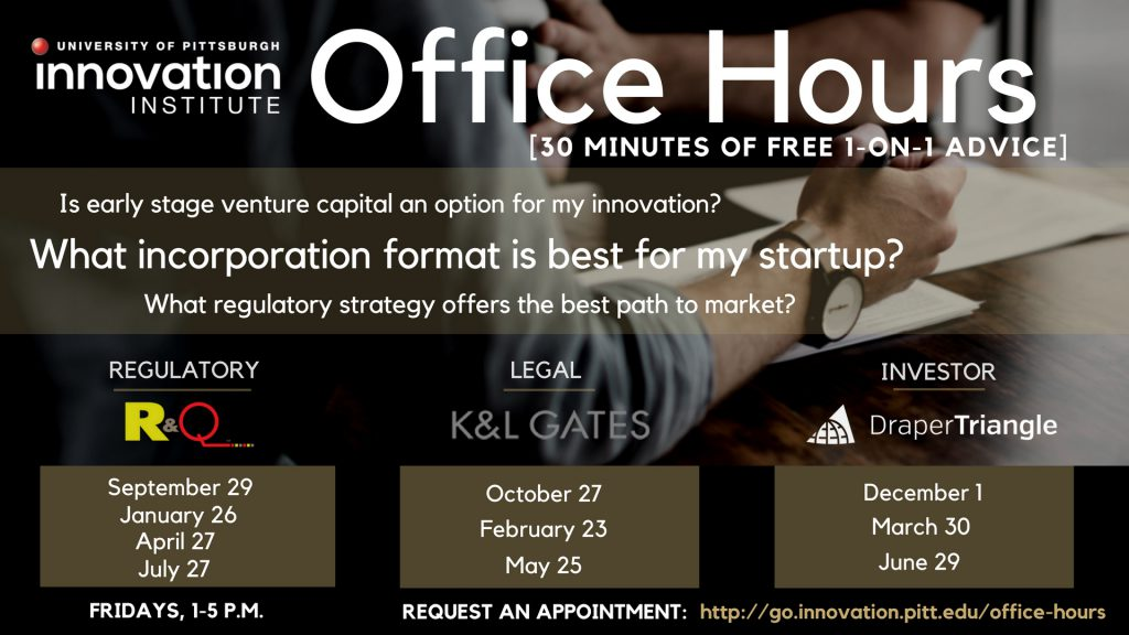 Office hours Innovation Institute University of Pittsburgh investor regulatory and legal