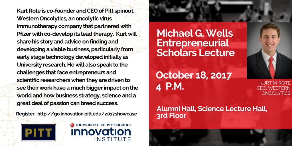 Michael G. Wells Entrepreneurial Scholars Lecture
