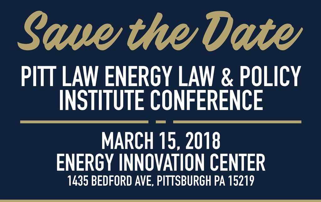 center for energy conference pitt law energy law and policy institute conference